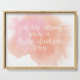 You Are Strong Watercolor Quote Serving Tray