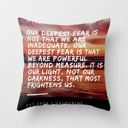 Marianne Williamson Quote | We Are Powerful Beyond Measure Throw Pillow