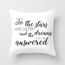 to the stars who listen (acomaf) Throw Pillow