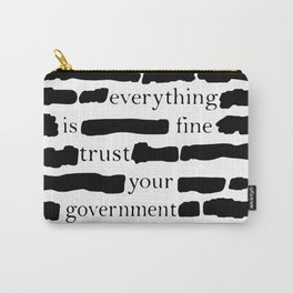 Trust Your Government Carry-All Pouch