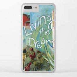 Dream  ( Living The Dream) Clear iPhone Case