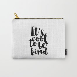 Be kind Be Brave Kids Gift Nursery Print Nursery Wall Art Children Print Typography Print Carry-All Pouch