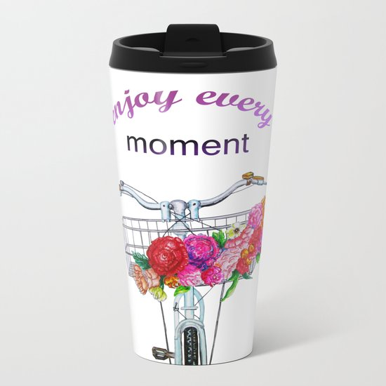 Enjoy every moment Metal Travel Mug