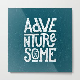 Adventuresome Metal Print
