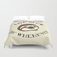 sloths Duvet Covers featuring Sloths - Live Slow, Die Whenever - Motivational Poster by Kelmo