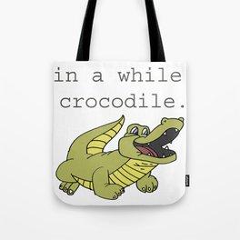 In A While Crocodile, Dark Tote Bag