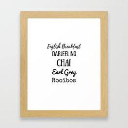 Tea List English Breakfast Chai Earl Grey Rooibos Darjeeling Framed Art Print