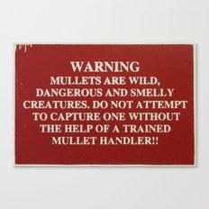Danger Mullet Canvas Print