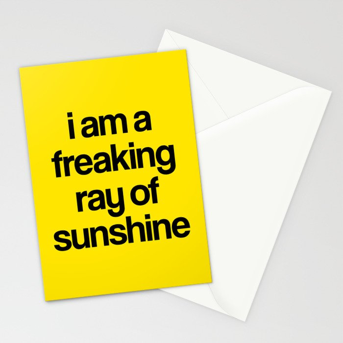 i am a freaking ray of sunshine Stationery Cards