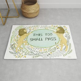 This too shall pass Rug