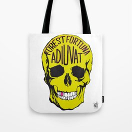 Fortune Favours The Brave. Tote Bag