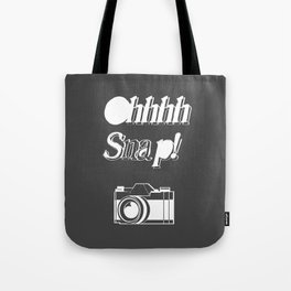 OHHHH Snap! Tote Bag