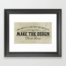 The Details are not the Details Framed Art Print