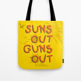 Guns Out Tote Bag