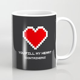 You Fill my Heart (Containers) Coffee Mug