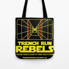 Trench Run Rebels Tote Bag