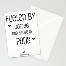 Fueled by Coffee and Love of Paris Stationery Cards