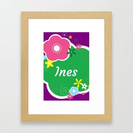 Ines: Personalized Gifts for Girls and Women Framed Art Print