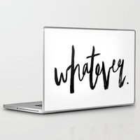 whatever Laptop & iPad Skins featuring WHATEVER by Five West