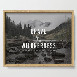 Brave the Wilderness Serving Tray