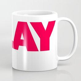 Brendan Jordan SLAY Coffee Mug