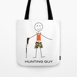 Funny Mens Hunting Guy Tote Bag