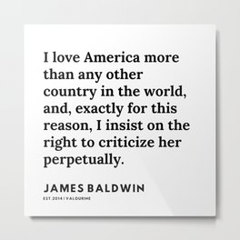 45    |James Baldwin Quotes |  200626 | Black Writers | Motivation Quotes For Life Metal Print