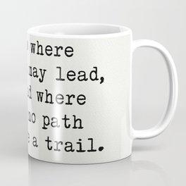 RALPH WALDO EMERSON awesome quote 3 Coffee Mug