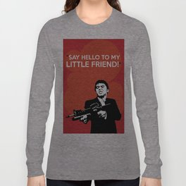 Scarface Say Hello to My Little Friend Long Sleeve T-shirt