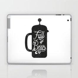 Full Of Beans Laptop & iPad Skin