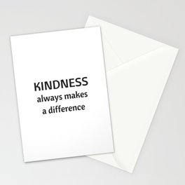 Kindness always makes a difference Stationery Cards