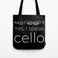 Yes, I speak cello Tote Bag