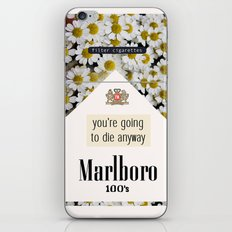 going to die anyway. iPhone & iPod Skin
