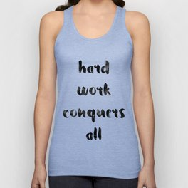 Hard work conquers all Unisex Tank Top