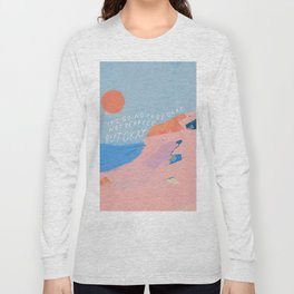It's Going To Be Okay Long Sleeve T-shirt