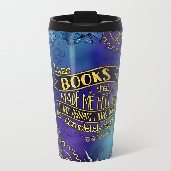 CP - Books Made Me Feel Less Alone Metal Travel Mug