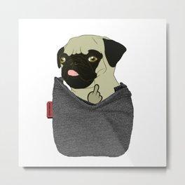Pug You Pocket Metal Print