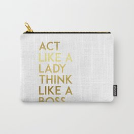 "Fashion Quote ""Act Like Lady Think Like Boss"" Fashion Print Fashionista Girl Bathroom Decor Carry-All Pouch"