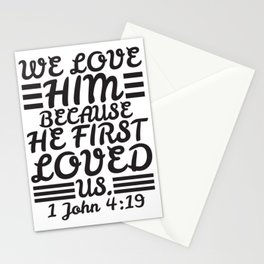 1 John 4:19 Stationery Cards