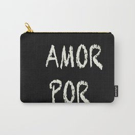 mais amor por favor Carry-All Pouch