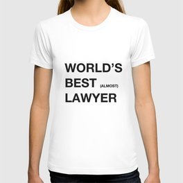 WORLD'S BEST ALMOST LAWYER T-shirt