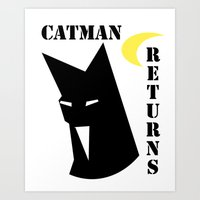 returns Art Prints featuring Catman Returns by lindseybaker