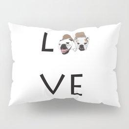 Love. English Bulldogs Pillow Sham