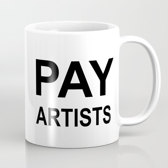 PAY ARTISTS Coffee Mug