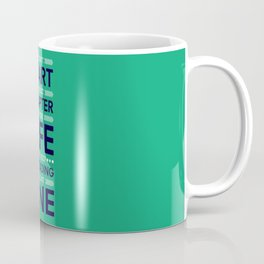 Lab No. 4 You Can't Start The Next Life Inspirational Quote Coffee Mug