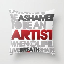 I Am Artist Throw Pillow