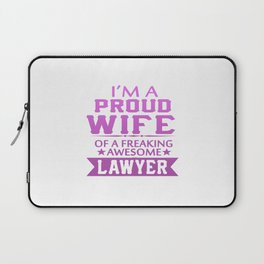 I'M A PROUD LAWYER'S WIFE Laptop Sleeve