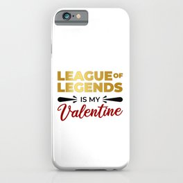 LoL Is My Valentine iPhone Case