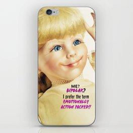 Me? Bipolar? iPhone Skin