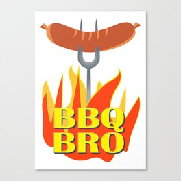 BBQ Bro Your Grill Party Bestie Canvas Print